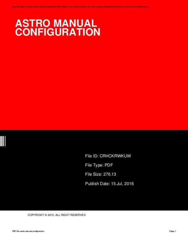 astro manual configuration rh slideshare net H20 Configuration Manual Red Pocket Configuration Manual Settings