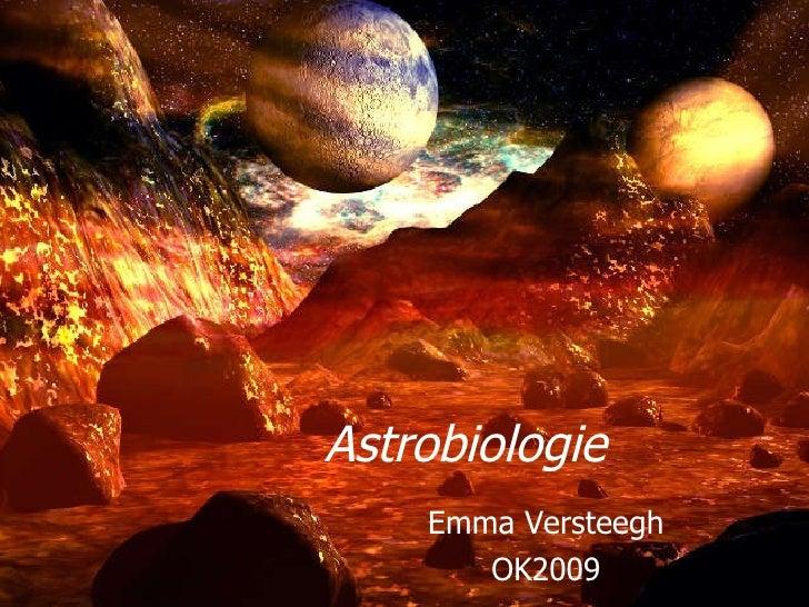 Astrobiologie Emma Versteegh OK2009
