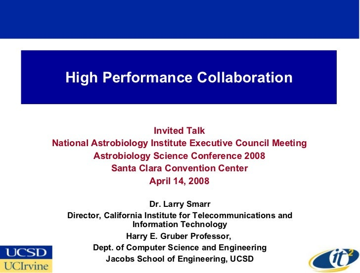 High Performance Collaboration Invited Talk National Astrobiology Institute Executive Council Meeting Astrobiology Science...