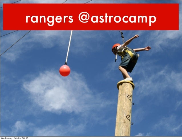 rangers @astrocamp  Wednesday, October 30, 13