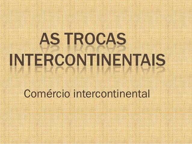 Comércio intercontinental