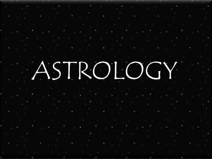 ASTROLOGY<br />