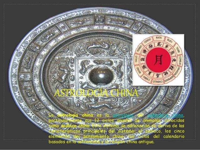 La astrología china es la astrología del calendario chino, particularmente sus 12 ciclos anuales de animales, conocidos co...