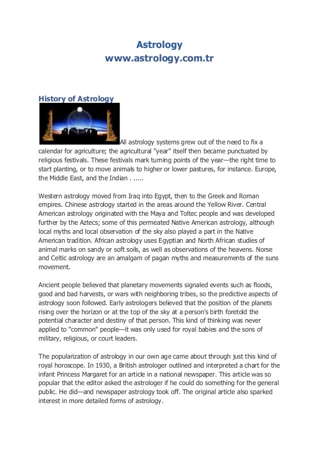 Astrology www.astrology.com.tr  History of Astrology  All astrology systems grew out of the need to fix a calendar for agr...