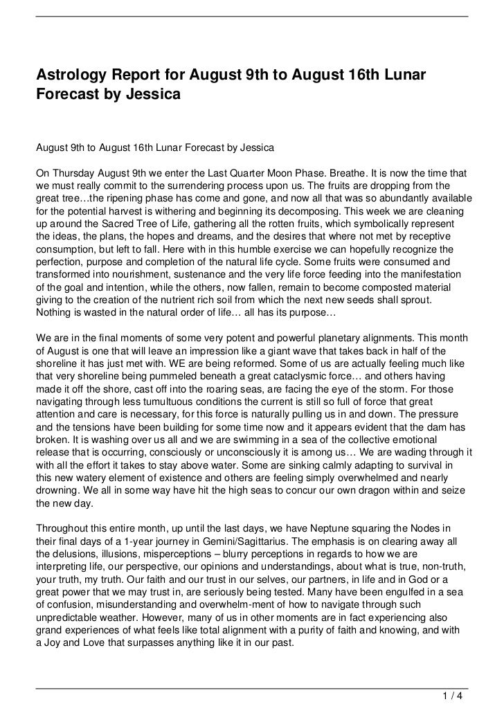 Astrology Report for August 9th to August 16th LunarForecast by JessicaAugust 9th to August 16th Lunar Forecast by Jessica...