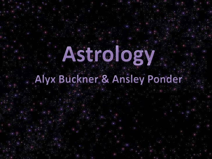 What is it?Astrology- A study of thepositions and relationshipsof the sun, moon, stars, andplanets in order to judgetheir ...