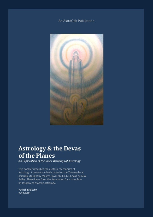 An AstroQab PublicationAstrology & the Devasof the PlanesAn Exploration of the Inner Workings of AstrologyThis booklet des...