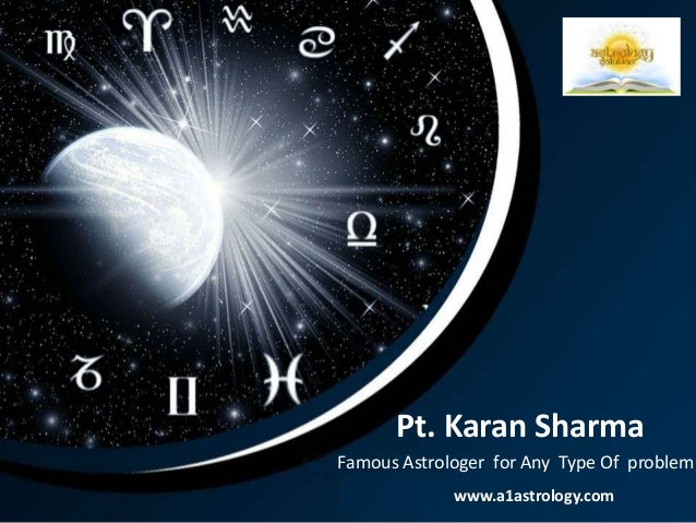 Pt. Karan Sharma Famous Astrologer for Any Type Of problem www.a1astrology.com