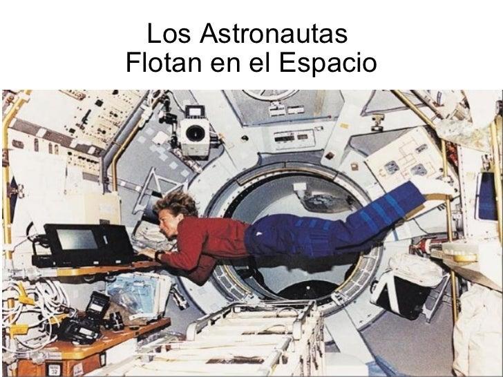Astronauta Flotando En El Espacio Exterior: Acerca De Los Astronautas
