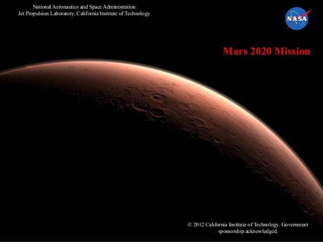 1 Doug McCuistion Director, Mars Exploration Program Siemens PLM Conference September 5, 2012 Mars 2020 Mission National A...