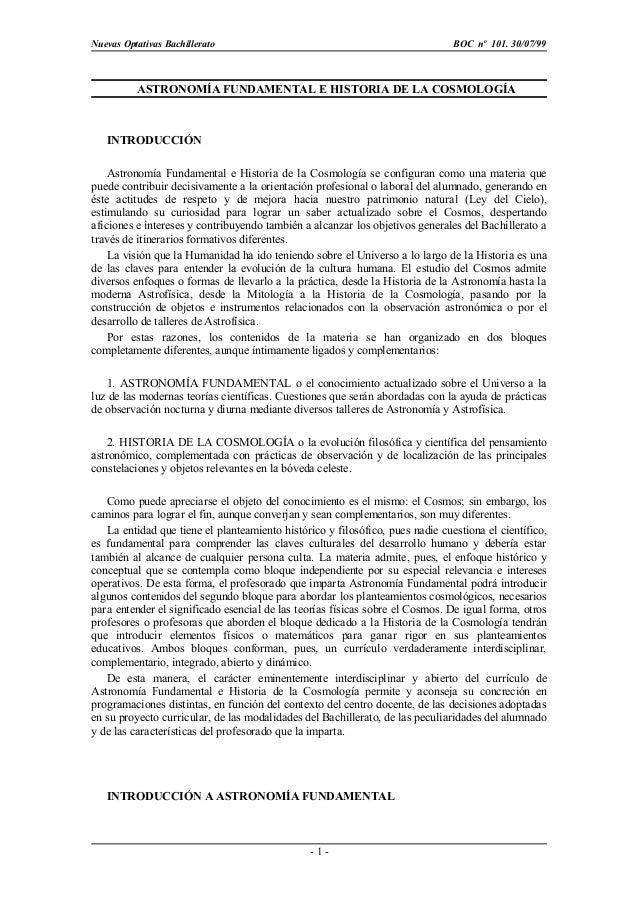 Nuevas Optativas Bachillerato BOC nº 101. 30/07/99 ASTRONOMÍA FUNDAMENTAL E HISTORIA DE LA COSMOLOGÍA INTRODUCCIÓN Astrono...
