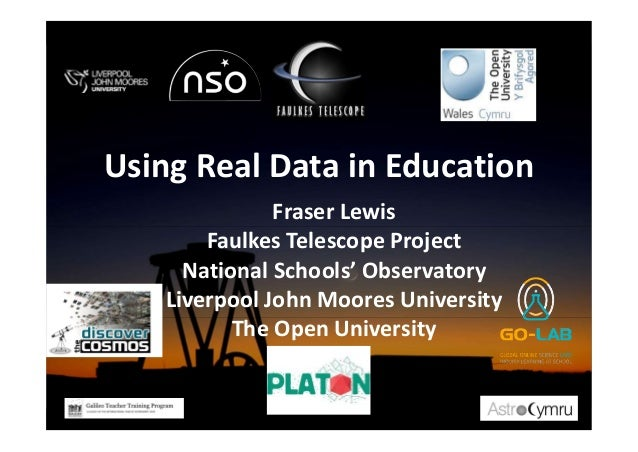 Fraser Lewis Faulkes Telescope Project National Schools' Observatory Liverpool John Moores University The Open University ...