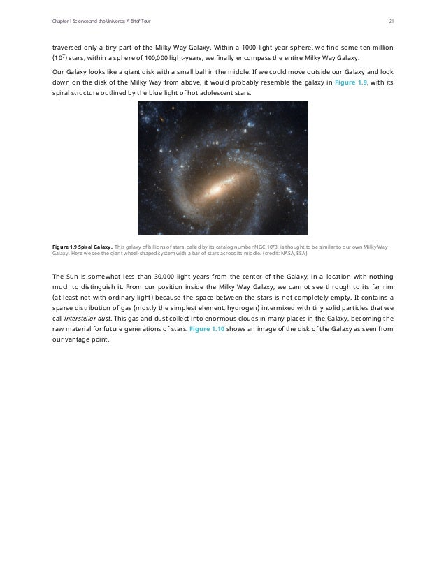 traversed only a tiny part of the Milky Way Galaxy. Within a 1000-light-year sphere, we find some ten million (107 ) stars...