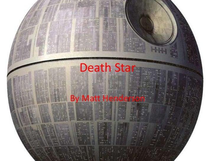 Death StarBy Matt Henderson