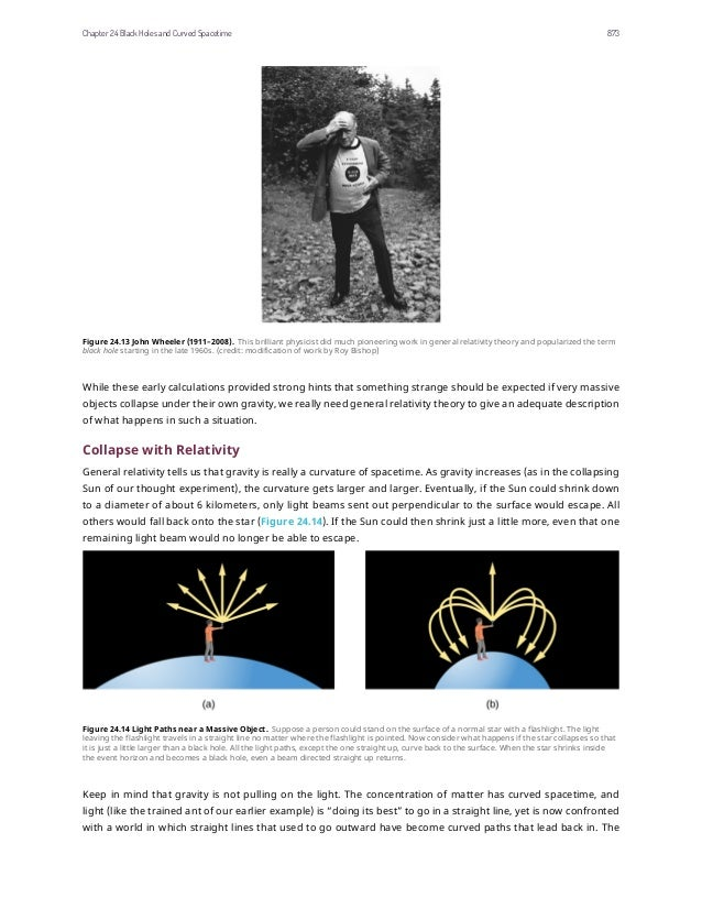 Figure 24.13 John Wheeler (1911–2008). This brilliant physicist did much pioneering work in general relativity theory and ...