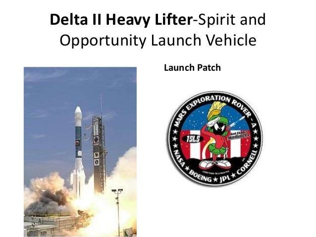 Delta II Heavy Lifter-Spirit and Opportunity Launch Vehicle Launch Patch
