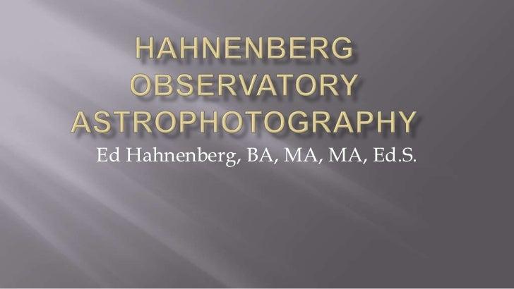 Ed Hahnenberg, BA, MA, MA, Ed.S.