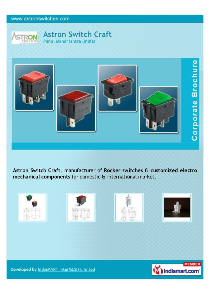 Astron Switch Craft           Pune, Maharashtra (India)Astron Switch Craft, manufacturer of Rocker switches & customized e...