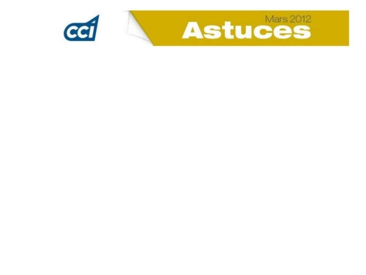 Les Astuces CCI ce sont• des conseils utiles au chef d'entreprise et au cadre supérieur• dans différentes matières : fisca...