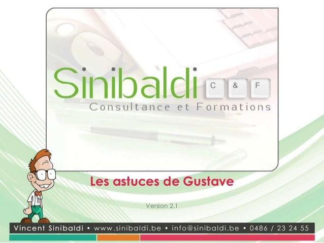 Les astuces de Gustave        Version 2.1
