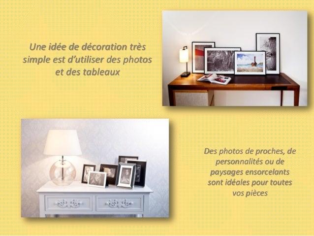 astuces pour la d coration de votre maison. Black Bedroom Furniture Sets. Home Design Ideas