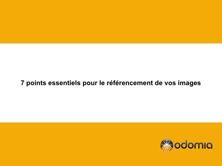 7 points essentiels pour le référencement de vos images