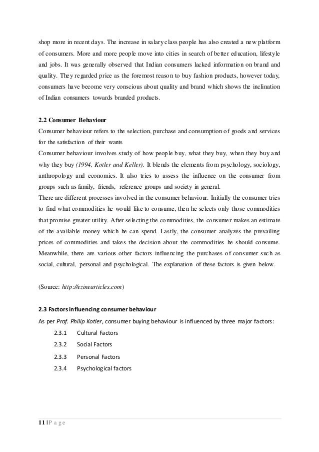 dissertation on consumer buying behaviour towards branded apparels Behaviour with various strategies that would make them loyal to one brand  research shows  in the first part of this thesis the methodology chapter is being  presented where the investigation's  however, with expected different  consumer attitude and buying habits 121  towards purchasing lower priced  shoes12.