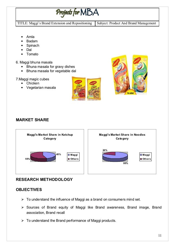 a study of maggi brand extension This thesis is an in-depth study of the brand maggi and the crisis that hit it during  the second half of 2015  equity survey showed that maggi had made it to the.