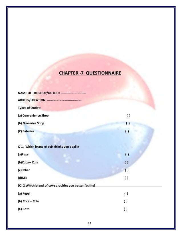 questionnaire on distribution channel of pepsi A study on distribution channel at pepsico by faruquepgdm in types   primary data is collected by observation, interviews and questionnaires.