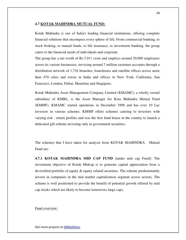 344.7 KOTAK MAHINDRA MUTUAL FUND:Kotak Mahindra is one of Indias leading financial institutions, offering completefinancia...
