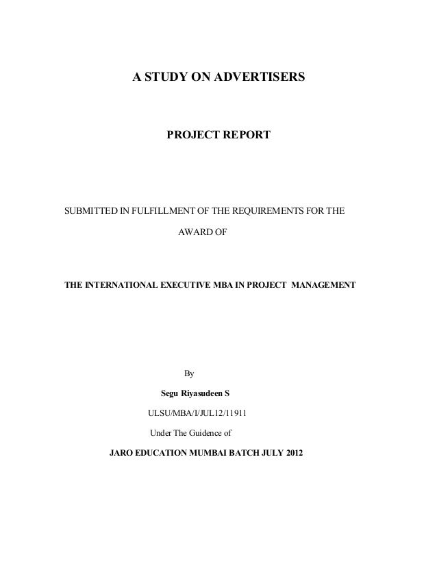 A STUDY ON ADVERTISERSPROJECT REPORTSUBMITTED IN FULFILLMENT OF THE REQUIREMENTS FOR THEAWARD OFTHE INTERNATIONAL EXECUTIV...