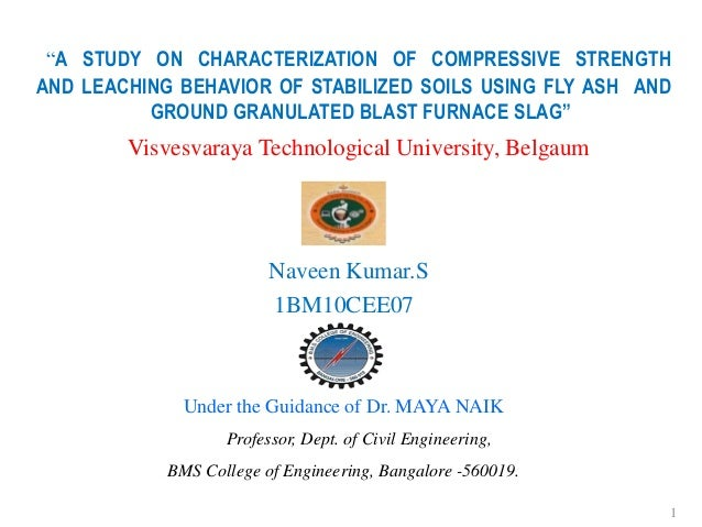 """A STUDY ON CHARACTERIZATION OF COMPRESSIVE STRENGTHAND LEACHING BEHAVIOR OF STABILIZED SOILS USING FLY ASH AND          G..."