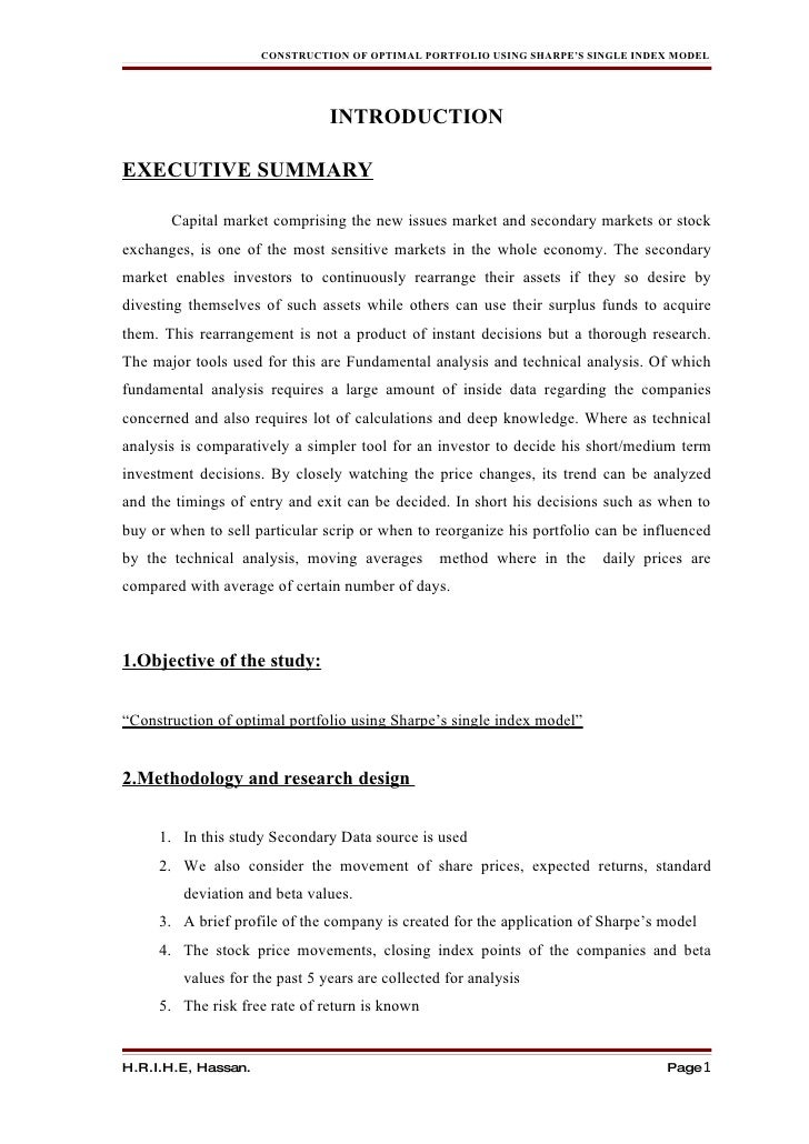 CONSTRUCTION OF OPTIMAL PORTFOLIO USING SHARPE'S SINGLE INDEX MODEL                                     INTRODUCTION  EXEC...