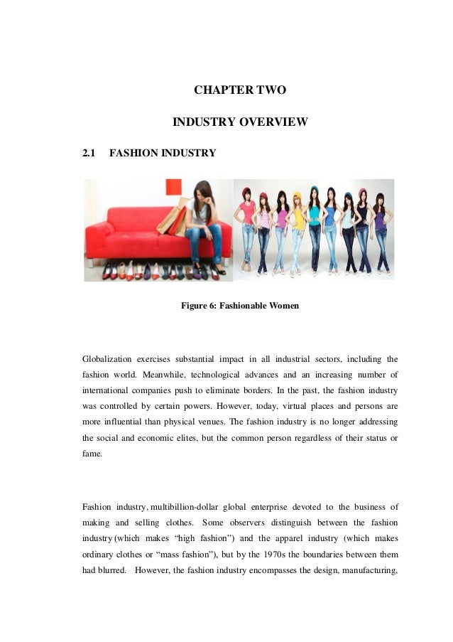 essays on fashion industry The fashion industry has long been subject of different studies although some of these studies focused on determining cycles and forecasting the demand, the reality.