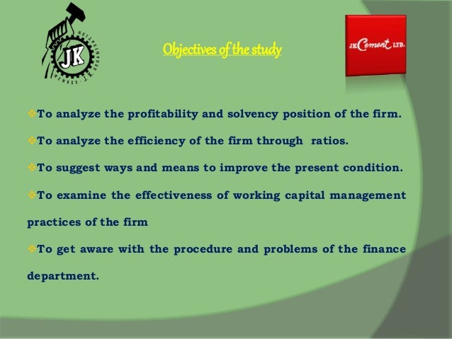 Jk Cement Fujairah : A study on financial analysis of jk cement limited