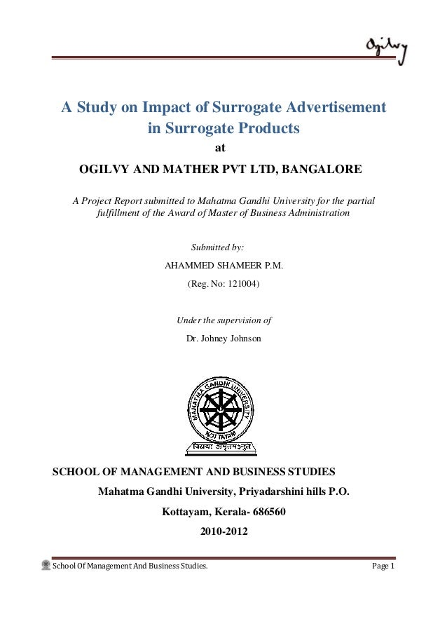 School Of Management And Business Studies. Page 1 A Study on Impact of Surrogate Advertisement in Surrogate Products at OG...