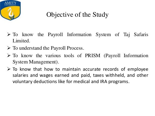 significance of the study of payroll system A payroll system is an important software program that calculates payroll  small  business payroll software possesses significant user friendly.