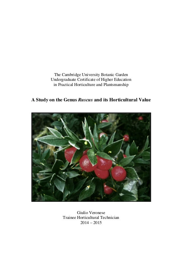 The Cambridge University Botanic Garden Undergraduate Certificate of Higher Education in Practical Horticulture and Plants...