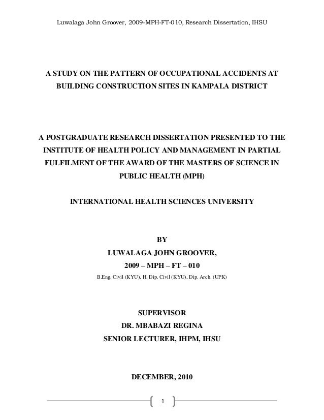 Luwalaga John Groover, 2009-MPH-FT-010, Research Dissertation, IHSU 1 A STUDY ON THE PATTERN OF OCCUPATIONAL ACCIDENTS AT ...