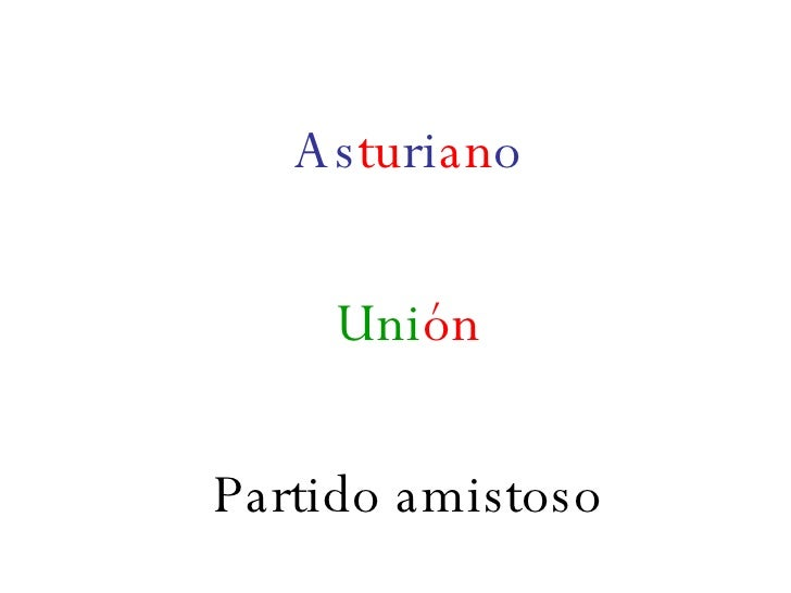 As tu ri an o Uni ón Partido amistoso