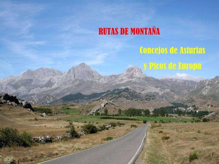 RUTAS DE MONTAÑA Concejos de Asturias y Picos de Europa