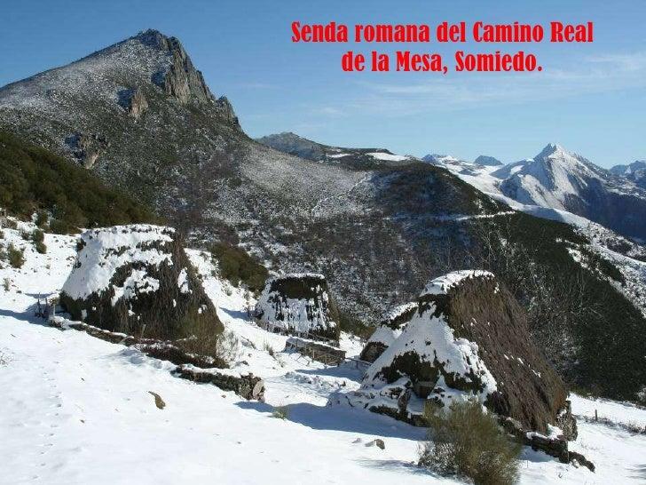 Senda romana del Camino Real de la Mesa, Somiedo.