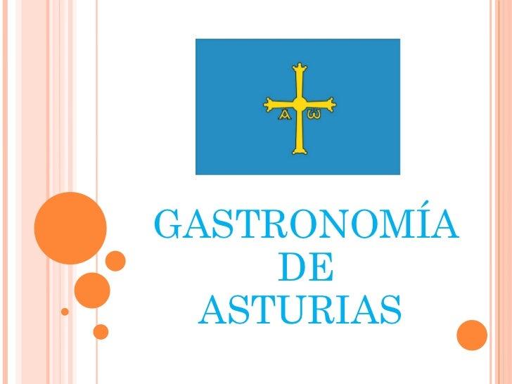 2/02/12 GASTRONOMÍA DE ASTURIAS