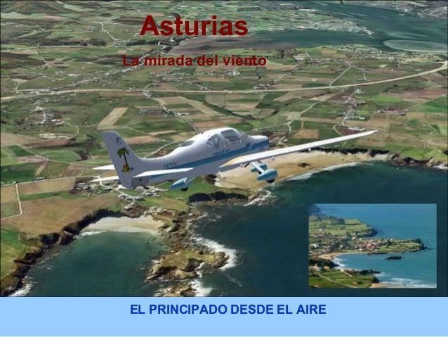 Asturias  La mirada del viento  EL PRINCIPADO DESDE EL AIRE