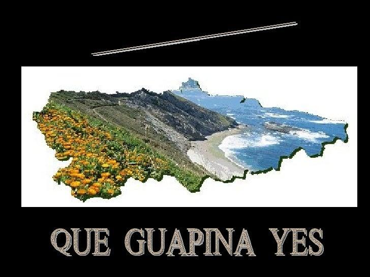 ASTURIAS QUE  GUAPINA  YES