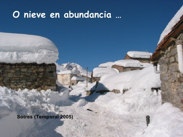 O nieve en abundancia … Sotres (Temporal 2005)