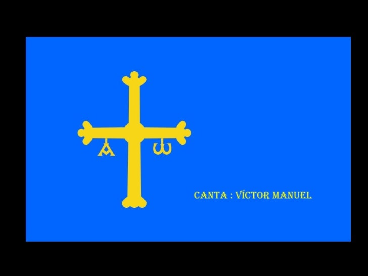 Asturias ¡ Mi querida tierra ! Marce Canta : Víctor Manuel