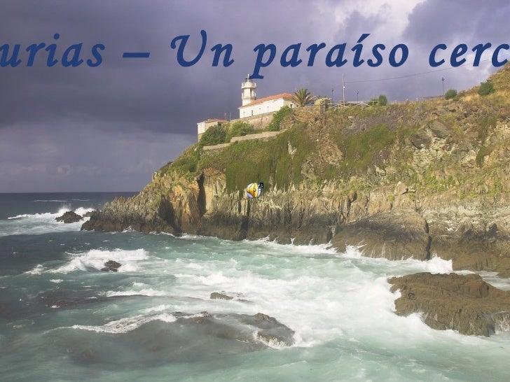 Asturias – Un paraíso cercano