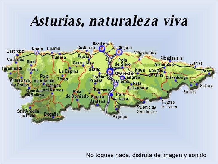 Asturias, naturaleza viva No toques nada, disfruta de imagen y sonido
