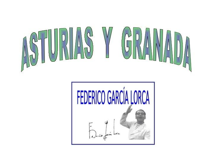 ASTURIAS  Y  GRANADA